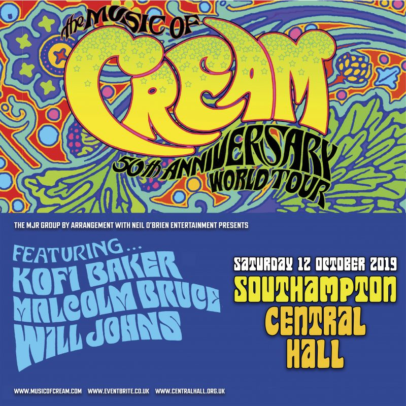THE MUSIC OF CREAM – 50TH ANNIVERSARY WORLD TOUR